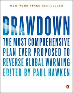Drawdown_The Most Comprehensive Plan Ever Proposed to Reverse Global Warming