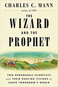 The Wizard and the Prophet_Two Remarkable Scientists and Their Dueling Visions to Shape Tomorrow's World