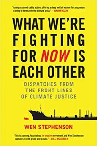 dispatches from the Front Lines of Climate Justice - a global warming book