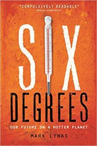 Six Degrees: Our Future on a Hotter Planet under climate change - Global Warming Books